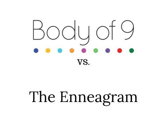 Body of 9 VS. The Enneagram